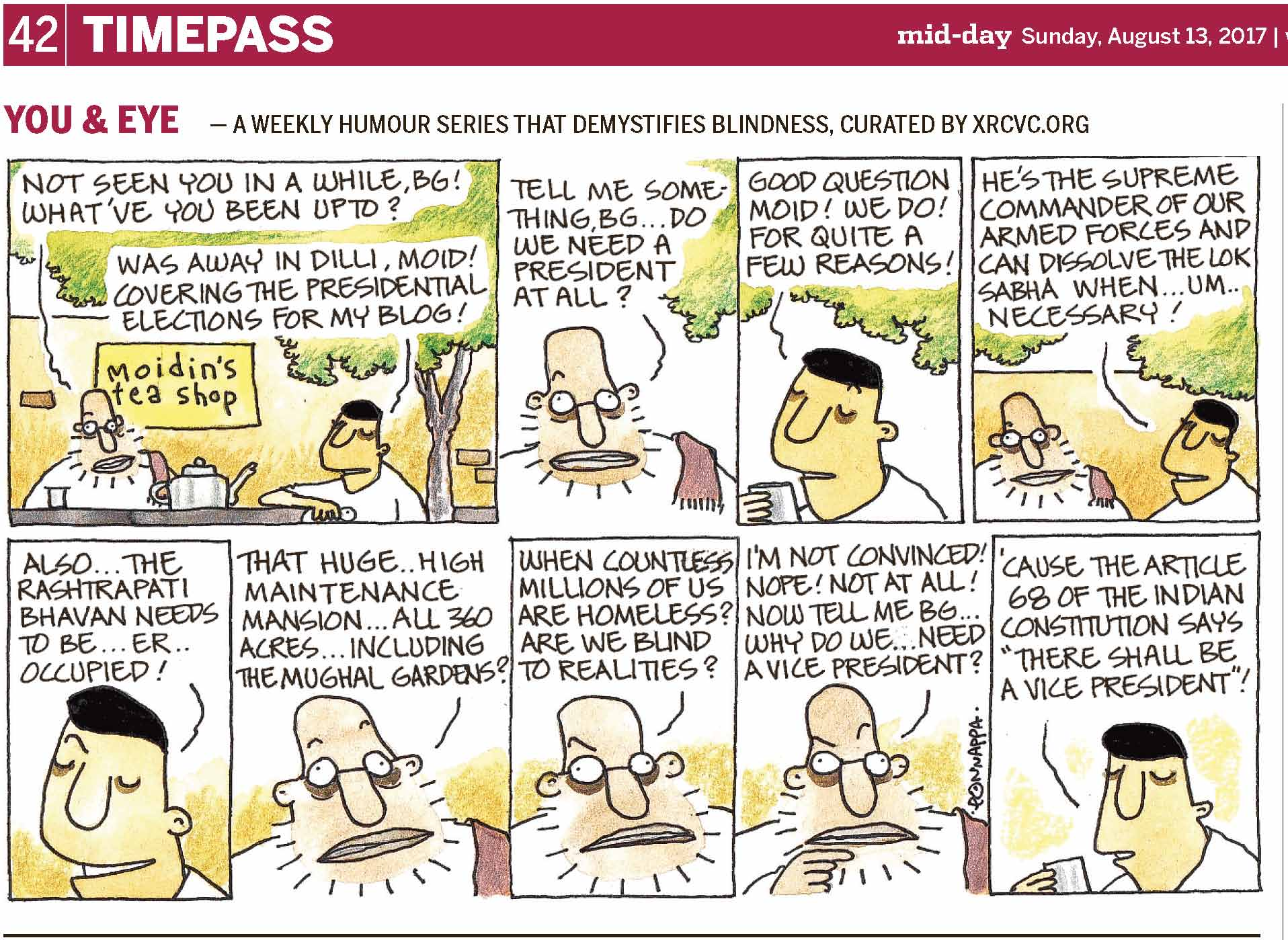 (top-left) 42 | TIMEPASS (top-right) mid-day Sunday, August 13, 2017 | YOU & EYE – A WEEKLY HUMOUR SERIES THAT DEMYSTIFIES BLINDNESS, CURATED BY XRCVC.ORG Image description: A cartoon strip with 9 frames… Frame 1: (BG is seen resting his right elbow on a table, behind which there is a bald, bespectacled man with short scanty beard. A signboard stating