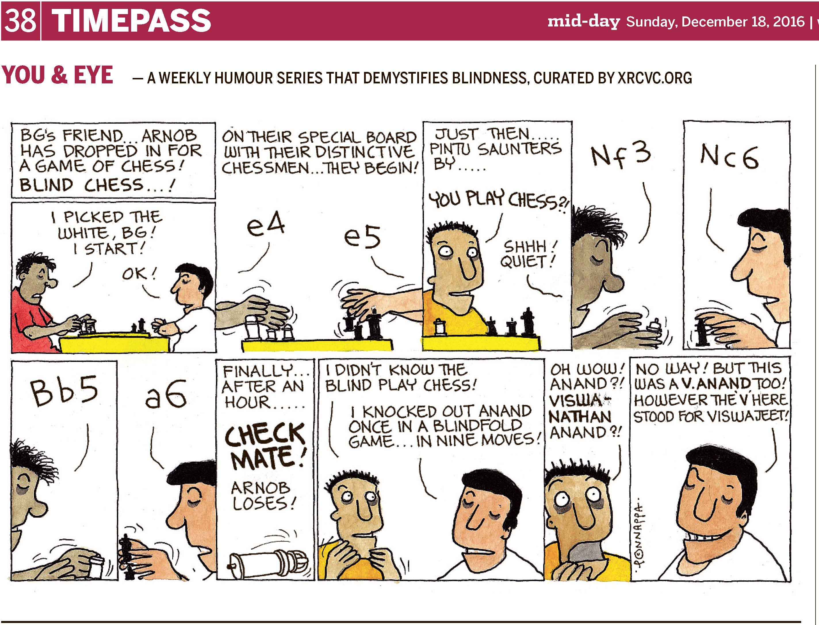 (top-left) 38 | TIMEPASS (top-right) mid-day Sunday, December 18, 2016 | YOU & EYE – A WEEKLY HUMOUR SERIES THAT DEMYSTIFIES BLINDNESS, CURATED BY XRCVC.ORG Image description: A cartoon strip with 11 frames… Frame 1: