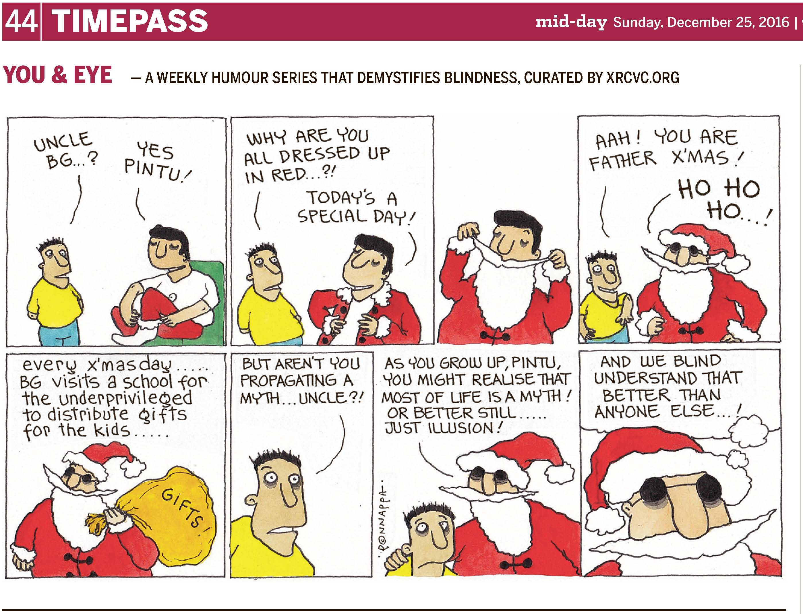 (top-left) 44 | TIMEPASS (top-right) mid-day Sunday, December 25, 2016 | YOU & EYE – A WEEKLY HUMOUR SERIES THAT DEMYSTIFIES BLINDNESS, CURATED BY XRCVC.ORG Image description: A cartoon strip with 8 frames… Frame 1: